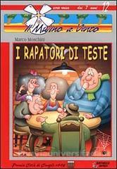 I RAPATORI DI TESTE